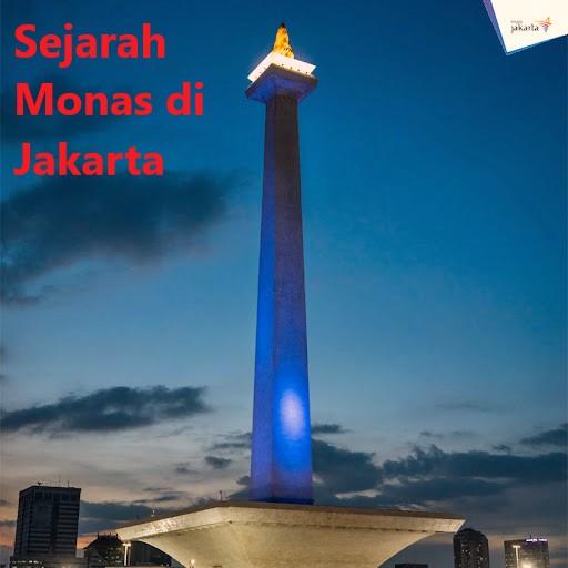Sejarah Monas di Jakarta