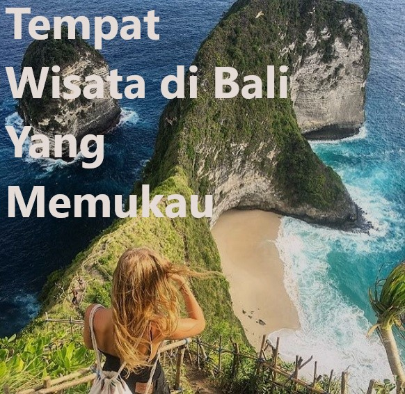 Tempat Wisata di Bali Yang Memukau